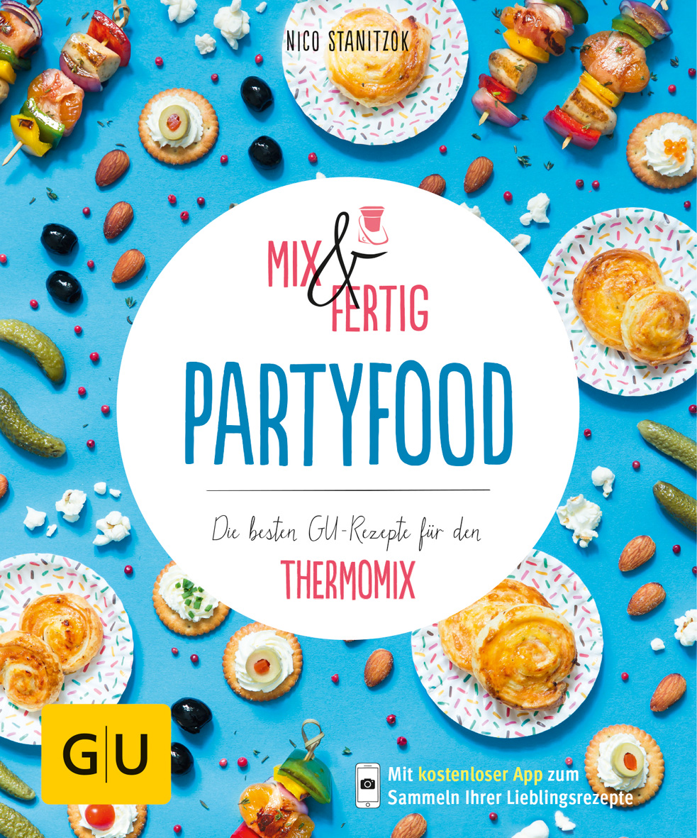 Thermomix Kochbuch Mix & Fertig Partyfood